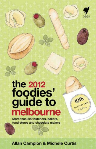 Foodies' Guide 2012: Melbourne