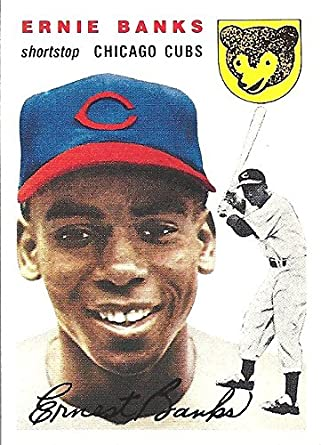 Ernie Banks 1954 Reprint Baseball Card Issued By Topps