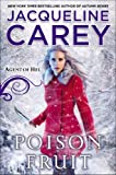 Poison Fruit, Jacqueline Carey, 0451465318