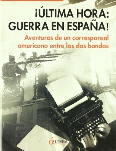 ÚLTIMA HORA: GUERRA EN ESPAÑA: Amazon.es: KNOBLAUGH, Edward: Libros
