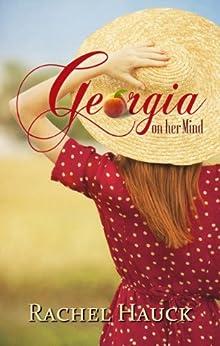 Georgia On Her Mind by [Hauck, Rachel]