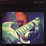 Rupture Psychosis by Coffin Break