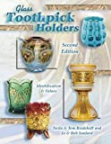 img - for Glass Toothpick Holders: Identification & Values book / textbook / text book