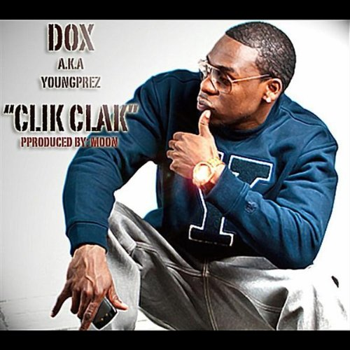 clik clak explicit by dox a k a youngprez on amazon. Black Bedroom Furniture Sets. Home Design Ideas
