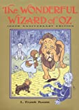 img - for The Wonderful Wizard of Oz: 100th Anniversary Edition (Books of Wonder) book / textbook / text book
