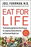 Eat for Life: The Breakthrough Nutrient-Rich Program for Longevity, Disease Reversal, and Sustained Weight Loss