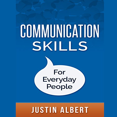 Communication Skills for Everyday People