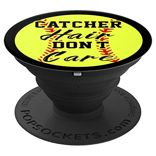 - Girl's Softball Funny Catcher Hair Don't Care - PopSockets Grip and Stand for Phones and Tablets