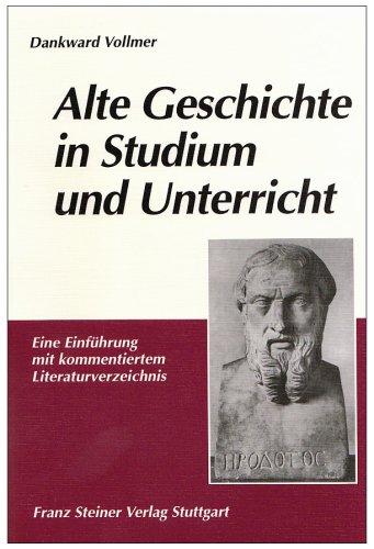 Alte Geschichte in Studium und Unterricht