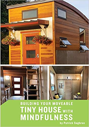 Phenomenal Building Your Moveable Tiny House With Mindfulness Patrick Download Free Architecture Designs Scobabritishbridgeorg