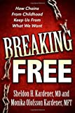 Breaking Free, Sheldon H. Kardener and Monika Olofsson Kardener, 1600376452