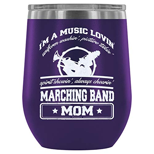 Steel Stemless Wine Glass Tumbler, Marching Band Mom Wine Tumbler, I'm A Music Loving Vacuum Insulated Wine Tumbler (Wine Tumbler 12Oz - Purple) -