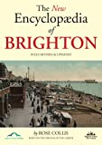 The New Encyclopaedia of Brighton, Rose Collis, 0956466400