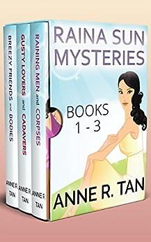 Raina Sun Cozy Mysteries Box Set Vol 1 (Books 1 -3): A Chinese Cozy Mystery (A Raina Sun Mystery Book 100) by [Tan, Anne R.]