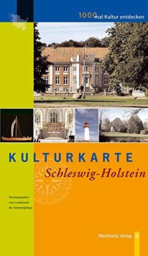 Kulturkarte Schleswig-Holstein: 1000 mal Kultur entdecken. Karte + Begleitbuch