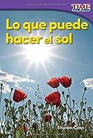 Lo Que Puede Hacer El Sol (What The Sun Can Do)