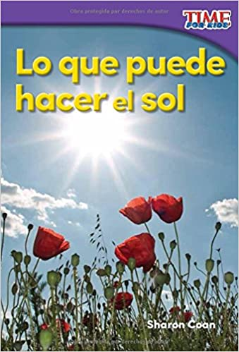 Descargar Lo Que Puede Hacer El Sol (what The Sun Can Do) (spanish Version) (foundations) PDF