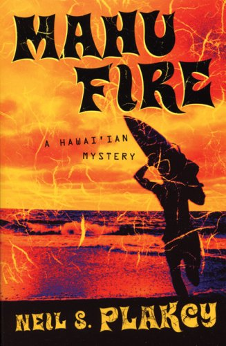 Download Mahu Fire: A Hawaiian Mystery PDF