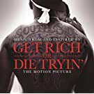 Get Rich Or Die Tryin'- The Original Motion Picture Soundtrack (Edited Version)
