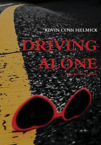 - Driving Alone and Slelected Writings
