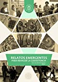 img - for Relatos emergentes para rehacer la coexistencia (Spanish Edition) book / textbook / text book