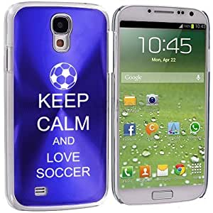 Samsung Galaxy S4 S IV Aluminum Plated Hard Back Case Cover Keep Calm and Love Soccer (Blue)