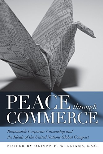 Peace through Commerce: Responsible Corporate Citizenship...