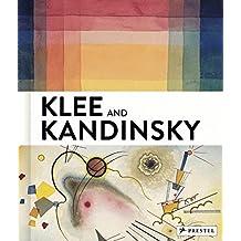 Klee and Kandinsky: Neighbors, Friends, Rivals