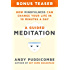 How Mindfulness Can Change Your Life in 10 Minutes a Day: A Guided Meditation (English Edition)