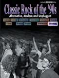 Classic Rock of the '90s, Alfred Publishing Staff, 0757982069