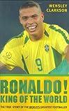 Ronaldo!, Wensley Clarkson, 1857825950