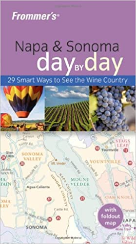 Téléchargement gratuit de livres pdfFrommer's Napa & Sonoma Day by Day (Frommer's Day by Day - Pocket) B005SMZI9I PDF