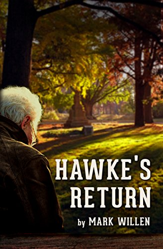 Hawke's Return by [Willen, Mark]