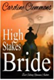 High Stakes Bride: Men Of Stone Mountain, Book 2