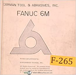 Fanuc 6M, CNC Control, Operations Manual: Fanuc: Amazon com