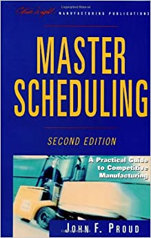 Book Master Scheduling: Practical Guide to Competitive Manufacturing (The Oliver Wight Companies)