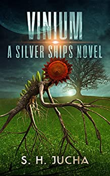 Vinium (The Silver Ships Book 10) by [Jucha, S. H.]