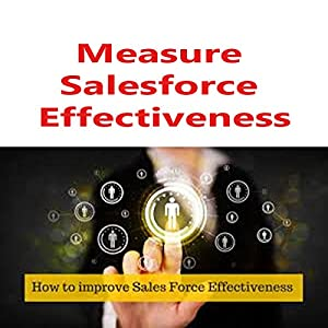 Measure Salesforce Effectiveness Audiobook