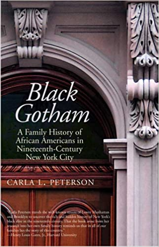 black gotham a family history of african americans in nineteenth