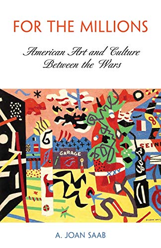 For the Millions: American Art and Culture Between the...