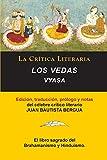 Los Vedas, Vyasa, Colección La Crítica Literaria por el célebre crítico literario Juan Bautista Bergua, Ediciones Ibéricas (Spanish Edition)