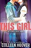 this girl colleen hoover - This Girl: A Novel (Slammed)