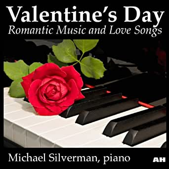 Valentine's Day: Romantic Music and Love Songs by Michael