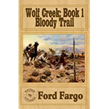 Wolf Creek: Bloody Trail