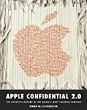 Apple Confidential 2.0 : The Definitive History of the World's Most Colorful Company, Linzmayer, Owen W., 1593270100