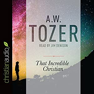 That Incredible Christian Audiobook