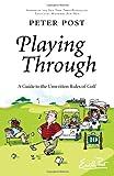 Playing Through, Peter Post, 0061228052