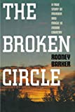 img - for Broken Circle: A True Story of Murder and Magic in Indian Country book / textbook / text book