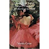 Twenty-Four Edgar Degas's Paintings (Collection) for Kids