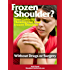 Frozen Shoulder? Your Guide to Thawing Out Your Frozen Shoulder